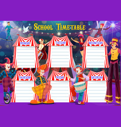 school timetable with big top circus vector image