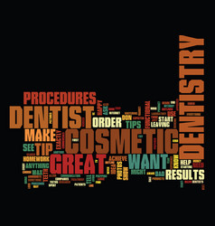 Great tips for your cosmetic dentistry procedures vector