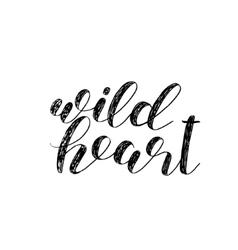 Wild heart Brush lettering vector image vector image