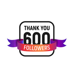 600 followers number with color bright ribbon vector image