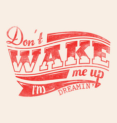 Dont wake me up vector