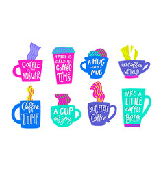 First coffee time cup joy break quote lettering vector