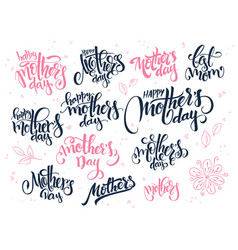 Hand lettering happy mothers day text set vector