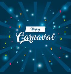 Happy carnaval card vector