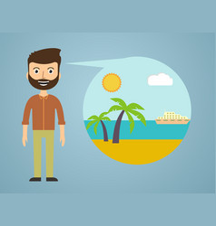 men dreaming about his vacation vector image vector image