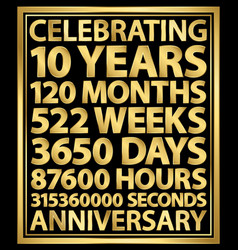 celebrating 10th anniversary gold banner 10 years vector image