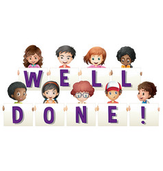 Children holding sign for word well done vector