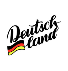 Deutschland hand drawn lettering with flag vector