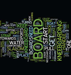 great tips on how to kneeboard text background vector image