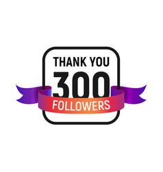 300 followers number with color bright ribbon vector image