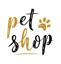 Pet shop logo template handwritten sign modern vector