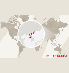 Zoom on north korea map and flag world map vector