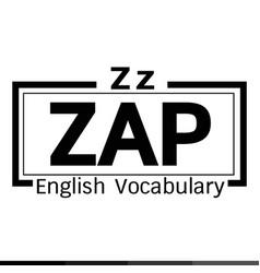 Zap english word vocabulary design vector