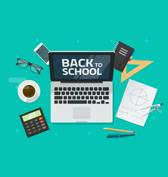 Back to school text on laptop computer and desktop vector