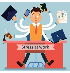 Stressed Man at Work with Many Hands vector image