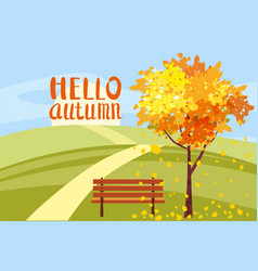autumn landscape hello autumn letterung tree vector image