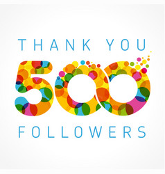 Thank you 500 followers color numbers vector