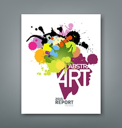 Annual report colorful ink splash and shape face vector image vector image