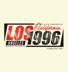 la california 1996 sport typography t-shirt vector image