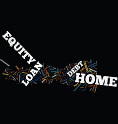 The power of a home equity loan to pay down debt vector