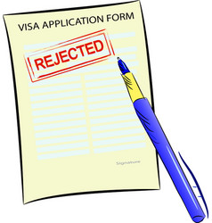 visa application form with rejected stamp vector image