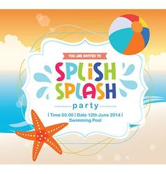 Birthday Card Invitation Summer Fun Splash Beach vector image vector image