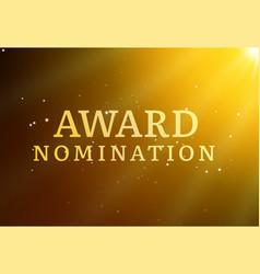 award nomination background golden film movie vector image