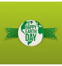 Happy Earth Day realistic Emblem on green Ribbon vector
