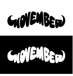 Movember mustache shape lettering vector