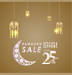 Ramadan sale up to 25 off special offer template vector