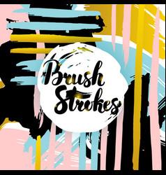 brush strokes lettering card vector image