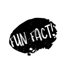 Fun fact rubber stamp vector