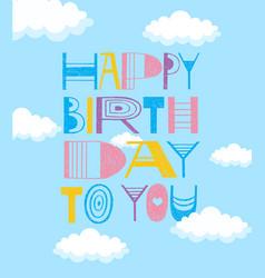 happy birthday to you doodle fun postcard design vector image