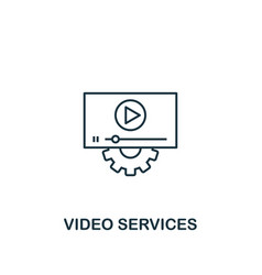 video services icon thin outline style design vector image