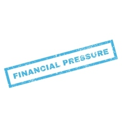 Financial pressure rubber stamp vector