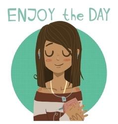Enjoy the day holiday cartoon greeting card vector image