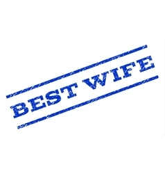 Best Wife Watermark Stamp vector image