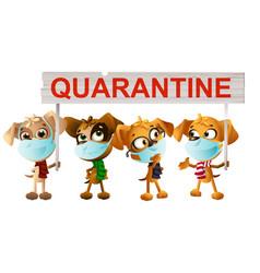 Dogs in medical masks holding quarantine poster vector