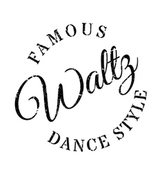Famous dance style waltz stamp vector