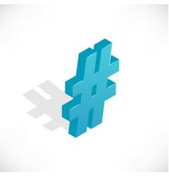 Isometric icons hashtag vector