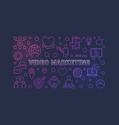video marketing colorful outline horizontal vector image