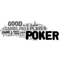 What makes a good poker player text word cloud vector