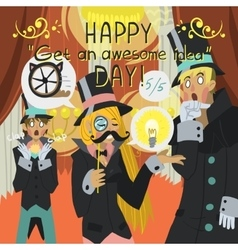Happy Get Awesome Idea Day greeting card vector image