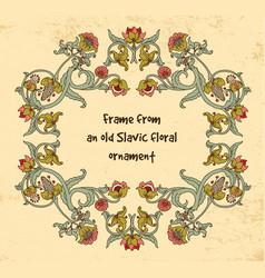 Frame old slavic floral vintage ornament grange vector
