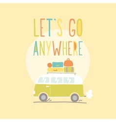Lets go anywhere Van with a lot of luggage vector image