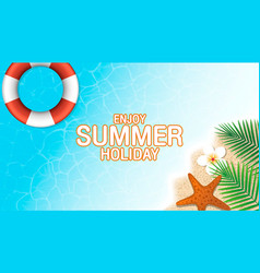 enjoy summer holiday background season vacation vector image