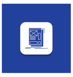 blue round button for wire framing web layout vector image