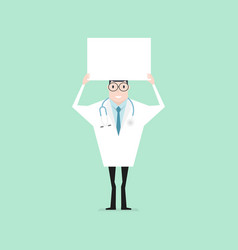 doctor standing and holding a blank banner vector image