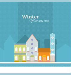 winter backgroundhouse buildings home street vector image