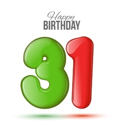 birthday Greeting card with numbers 31 thirty vector image